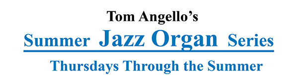 Summer Jazz Organ Series